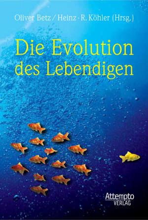 Die Evolution des Lebendigen