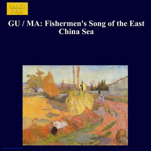 Fischerlieder vom Ost Chinesischen Meer