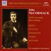 McCormack Edition, Vol. 1: Akustische Aufnahmen (1910)