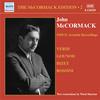 McCormack Edition, Vol. 2:  Akustische Aufnahmen (1910-1911)