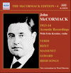 McCormack Edition, Vol. 4:  Akustische Aufnahmen (1913-1914)