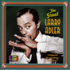 The Great Larry Adler (1934-1947)