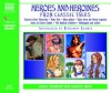 Heroes and Heroines from Classic Tales