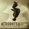 Acrobats / Trittico / Extremes / Dances in the Madhouse / Nostalgia / El Coco