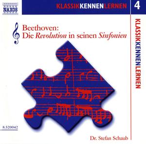 Beethoven: Die Revolution in seinen Sinfonien