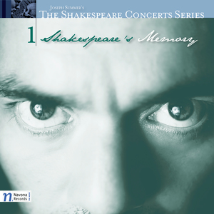The Shakespeare Concerts: Shakespeare's Memory
