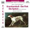 Krambambuli, Der Fink,  Die Spitzin