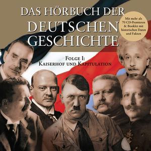 ¬Das¬ Hörbuch der deutschen Geschichte