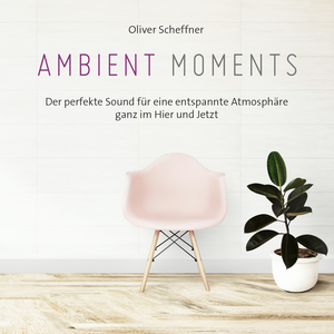 Ambient moments