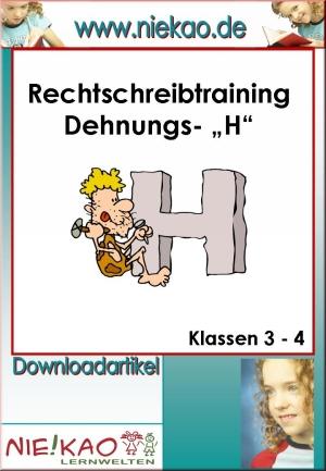 """Rechtschreibtraining """"Dehnungs-H"""""""