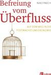 Vergrößerte Darstellung Cover: Befreiung vom Überfluss. Externe Website (neues Fenster)