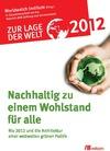 Vergrößerte Darstellung Cover: Zur Lage der Welt 2012. Externe Website (neues Fenster)