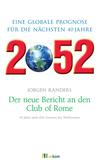 2052 - Der neue Bericht an den Club of Rome
