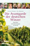 Die Avantgarde der deutschen Winzer