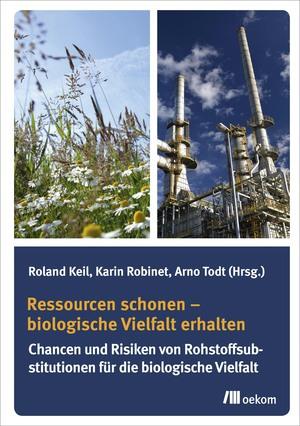 Ressourcen schonen - biologische Vielfalt erhalten