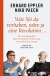 Was Sie da vorhaben, wäre ja eine Revolution ...