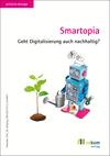 Vergrößerte Darstellung Cover: Smartopia. Externe Website (neues Fenster)