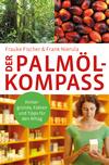 Vergrößerte Darstellung Cover: ¬Der¬ Palmöl-Kompass. Externe Website (neues Fenster)