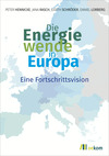 Vergrößerte Darstellung Cover: ¬Die¬ Energiewende in Europa. Externe Website (neues Fenster)