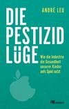 ¬Die¬ Pestizidlüge