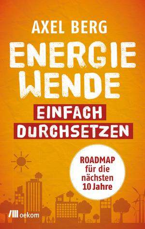 Energiewende einfach durchsetzen