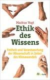 Ethik des Wissens
