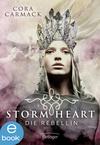 Stormheart. Die Rebellin