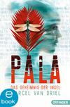Vergrößerte Darstellung Cover: Pala. Das Geheimnis der Insel. Externe Website (neues Fenster)