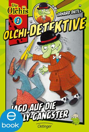 Olchi-Detektive. Jagd auf die Gully-Gangster