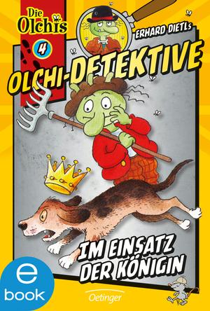 Olchi-Detektive. Im Einsatz der Königin
