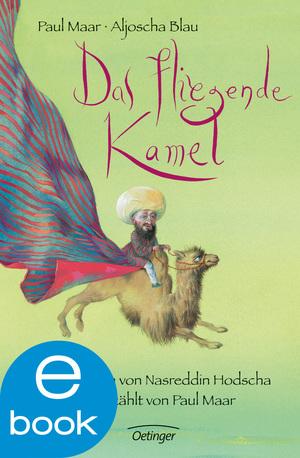 Das fliegende Kamel