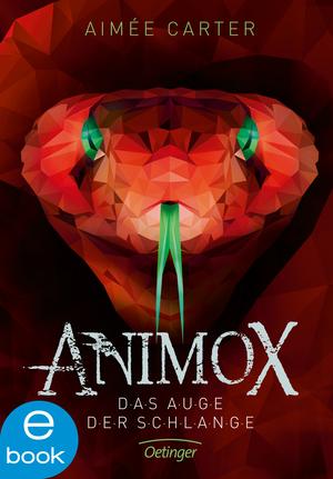 Animox. Das Auge der Schlange