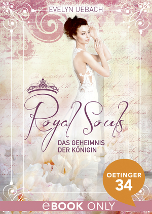 Royal Souls. Das Geheimnis der Königin