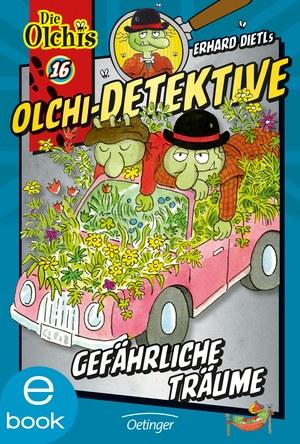 Olchi-Detektive. Gefährliche Träume