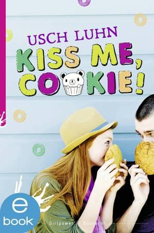 Kiss me, Cookie!
