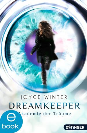 Dreamkeeper 1. Die Akademie der Träume