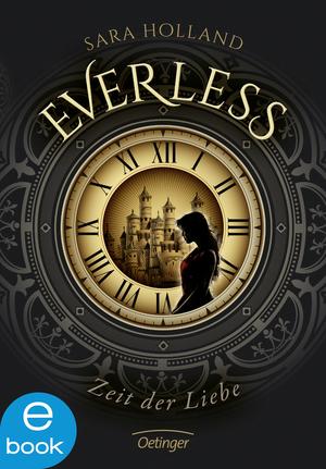 Everless 1. Zeit der Liebe