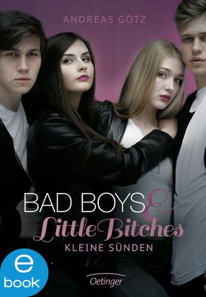 Bad Boys and Little Bitches 2. Kleine Sünden