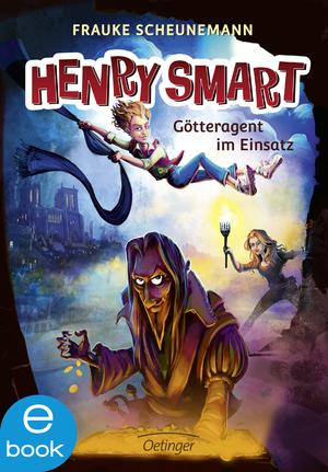 Henry Smart 2. Götteragent im Einsatz