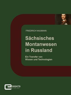Sächsisches Montanwesen in Russland