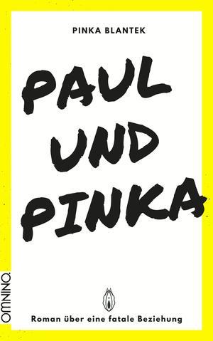 Paul und Pinka