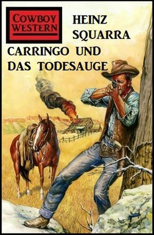 Carringo und das Todesauge