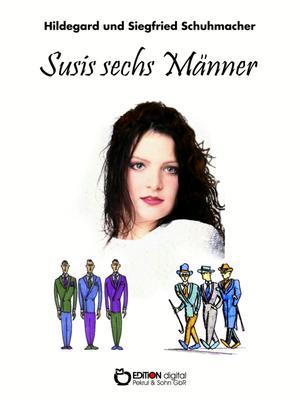 Susis sechs Männer