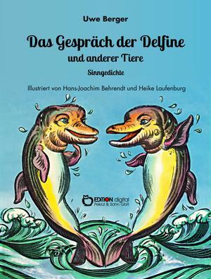 Das Gespräch der Delfine und anderer Tiere