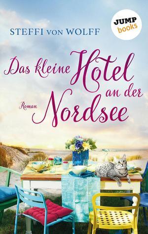 Das kleine Hotel an der Nordsee