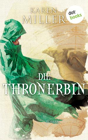 Die Thronerbin: Godspeaker - Band 2