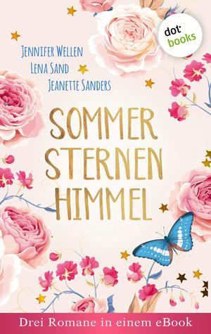 Sommersternenhimmel: Drei Romane in einem eBook