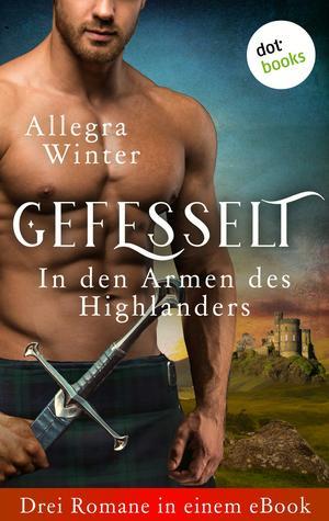 Gefesselt - In den Armen des Highlanders