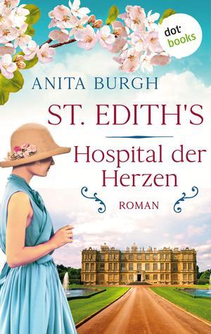 St. Edith's: Hospital der Herzen