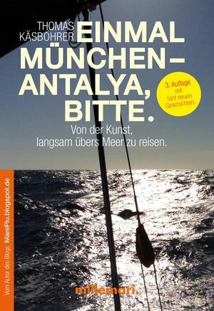 Einmal München - Antalya, bitte. 2. Auflage